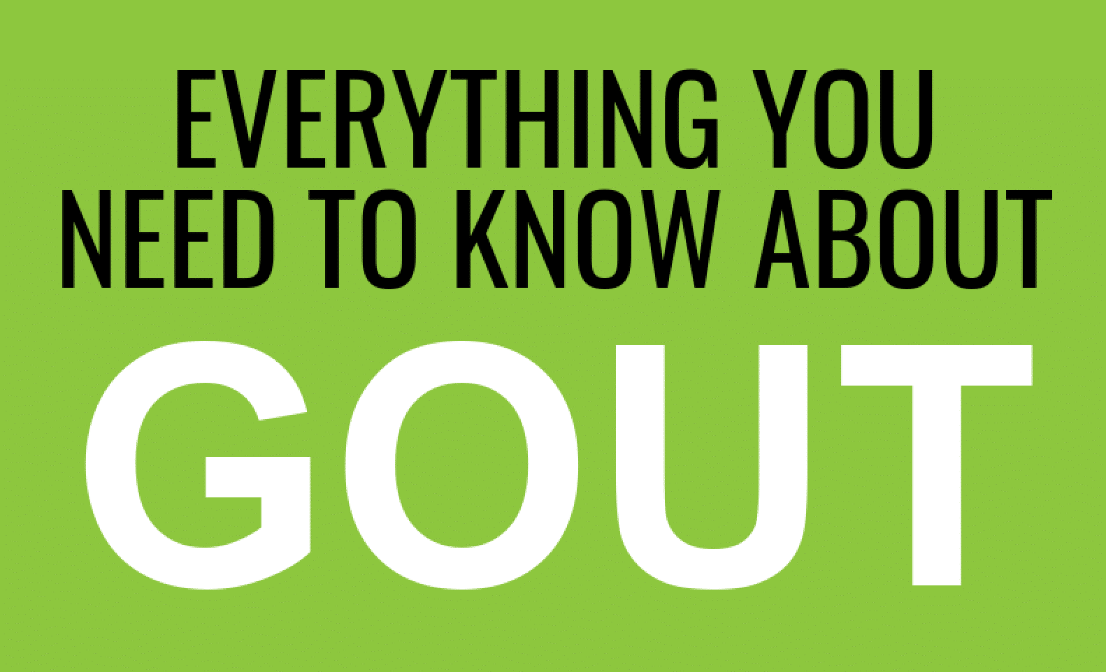 Everything You Need To Know About Gout Infographic